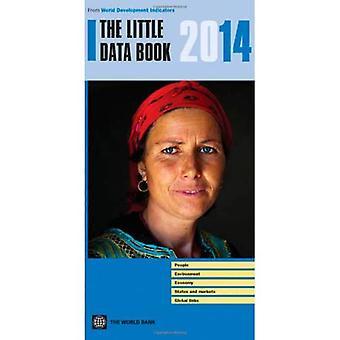 Der kleine Daten Buch 2014 (Weltentwicklungsindikatoren)