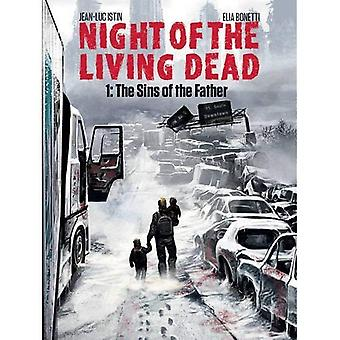 Night of the Living Dead: Volume 1: The Sins of the Father