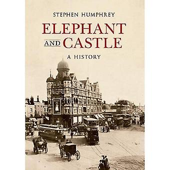 Elephant & Castle: A History