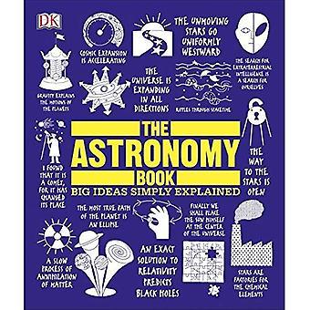 Das Astronomie-Buch: Große Ideen einfach erklärt (große Ideen einfach erklärt)