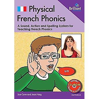 0 2nd edition Physical French Phonics  (Book & CD-Rom) - A Tried a