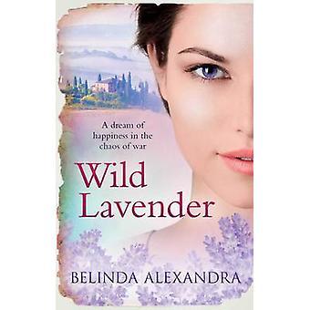 Wild Lavender (Paperback Original) by Belinda Alexandra - 97814711387