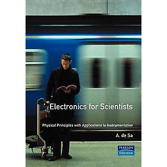 Electronics for Scientists by De Sa & A.