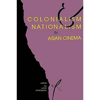 Kolonialisme og nationalisme i asiatiske film ved Dissanayake & Wimal