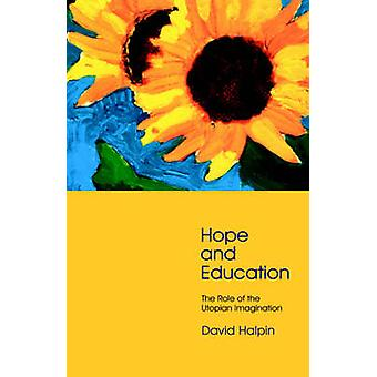 Hope and Education by Halpin & David