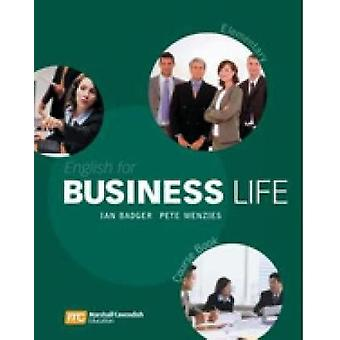 English for Business Life  Elementary by Badger & Ian