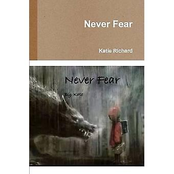 Never Fear by Richard & Katie
