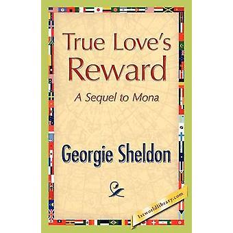 True Loves Reward by Sheldon & Georgie