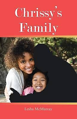 Chrissys Family by McMurray & Lesha