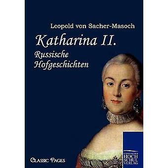 Katharina II. par SacherMasoch & Leopold Von