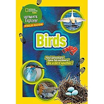 Ultieme Explorer vogels: Vind-avontuur! Veel plezier buiten! Een vogel-spotter worden!