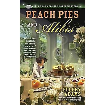 Peach Pies and Alibis by Ellery Adams - 9780425251997 Book