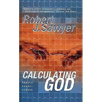 Calculating God by Robert J Sawyer - 9780765322890 Book