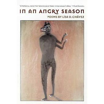 In an Angry Season by Lisa D. Chavez - 9780816521524 Book