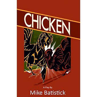 Chicken by Michael Batistick - 9780957285927 Book