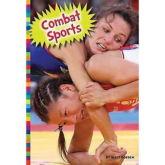 Combat Sports by Matt Doeden - 9781607538073 Book