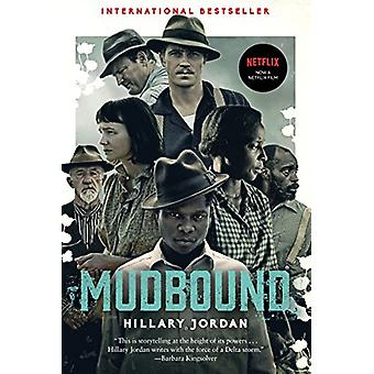 Mudbound (Movie Tie-In) by Hillary Jordan - 9781616208417 Book
