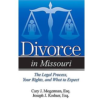 A Guide to Divorce in Missouri - Simple Answers to Complex Questions b