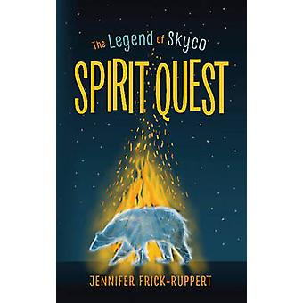Spirit Quest by Jennifer Frick-Ruppert - 9781944995119 Book