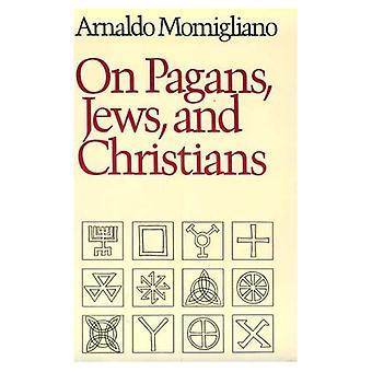 Pagan s, Joden en christenen