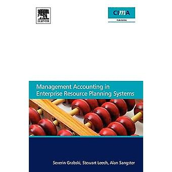 Management Accounting in Enterprise Resource Planning Systems by Grabski & Severin