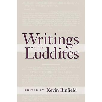 Writings of the Luddites by Binfield & Kevin