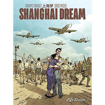Shanghai Dream door Philippe Thirault