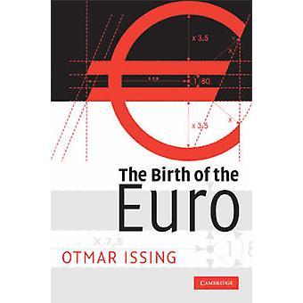 De geboorte van de euro door Otmar Issing