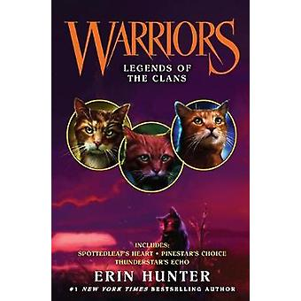 Legends of the Clans by Erin Hunter - 9780606396424 Book