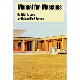 Manual for Museums by Lewis & Ralph & H.