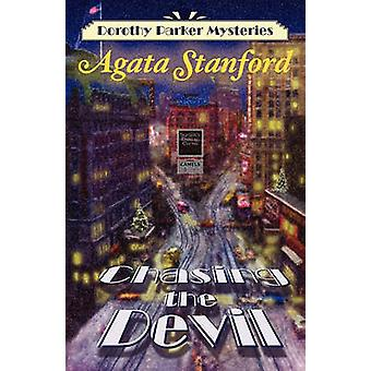 Chasing the Devil A Dorothy Parker Mystery by Stanford & Agata