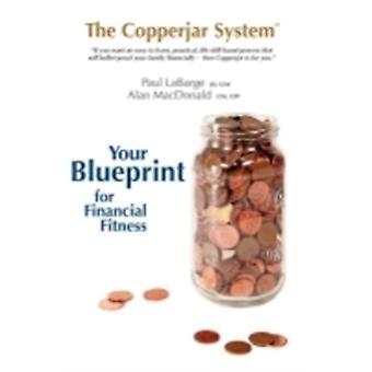 O Copperjar System Define seu projeto para fitness financeiro canadian edition por Labarge & Paul C.