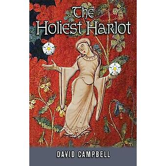 The Holiest Harlot by Campbell & David