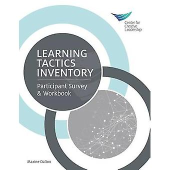 Learning Tactics Inventory  Participant Survey  Workbook by Dalton & Maxine