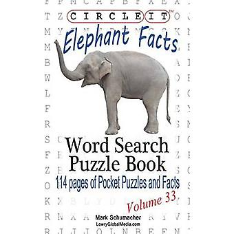 Circle It Elephant Facts Word Search Puzzle Book by Lowry Global Media LLC