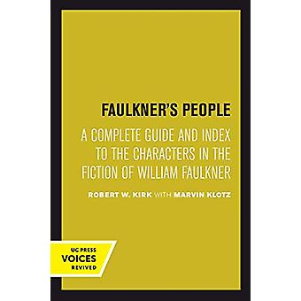 Faulkner's People - A Complete Guide and Index to the Characters in th