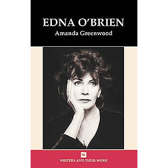 Edna O'Brien by Amanda Greenwood - 9780746310229 Book