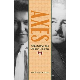 Axes - Willa Cather e William Faulkner por Merrill Maguire Skaggs - 9
