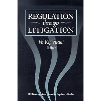 Regulation through Litigation by W. Kip Viscusi - 9780815706106 Book