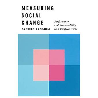 Measuring Social Change - Performance and Accountability in a Complex