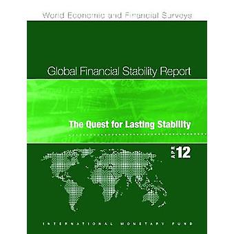 Global Financial Stability Report - April 2012 - The Quest for Lasting