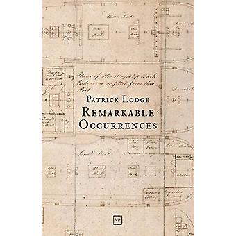 Remarkable Occurrences by Patrick Lodge - 9781912436279 Book
