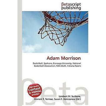 Adam Morrison by Lambert M Surhone - 9786131183201 Book