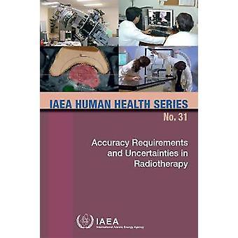 Exigences de précision et incertitudes en radiothérapie par Internatio