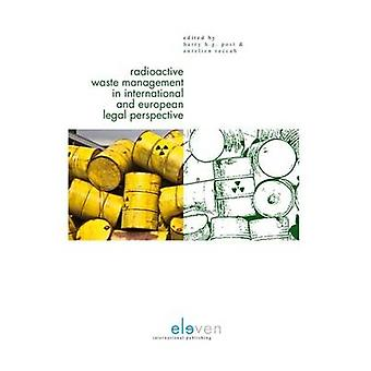 Radioactive Waste Management in International and European Legal Pers