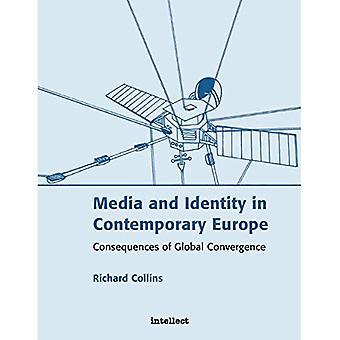 Mídia e identidade na Europa contemporânea: consequências da convergência Global