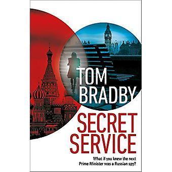 Secret Service by Tom Bradby - 9781787632035 Book
