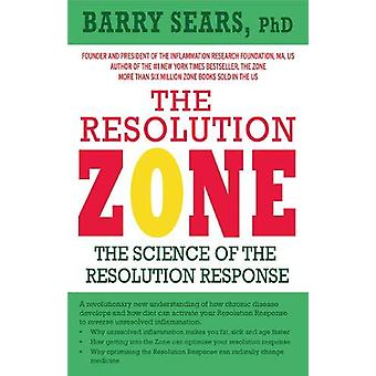The Resolution Zone - The science of the resolution response by Barry