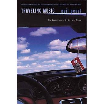 Traveling Music by Peart & Neil