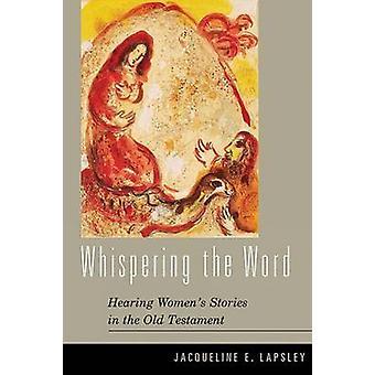 الهمس الكلمة -- سماع النساء & قصص في العهد القديم من قبل